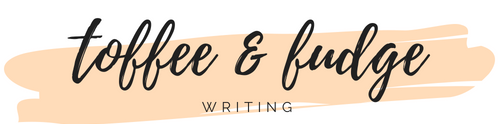 Toffee & Fudge Writing